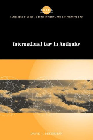 International Law in Antiquity (Cambridge Studies in International and Comparative Law)