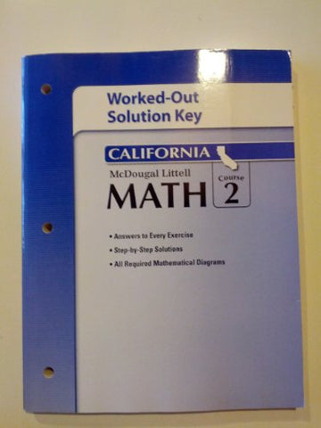 McDougal Littell Middle School Math California: Worked Out Solution Key Course 2