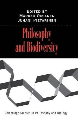Philosophy and Biodiversity (Cambridge Studies in Philosophy and Biology)