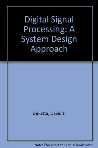 Digital Signal Processing: A System Design Approach