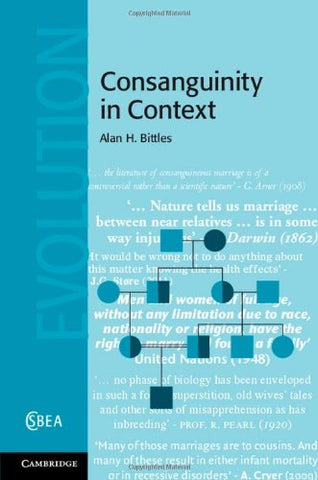 Consanguinity in Context (Cambridge Studies in Biological and Evolutionary Anthropology)