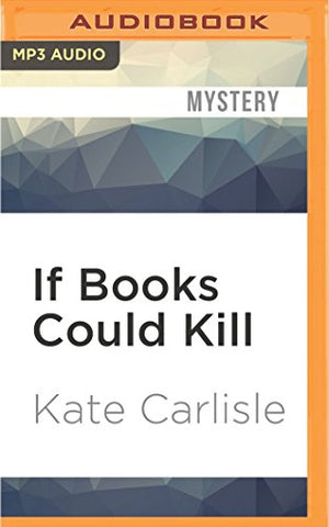 If Books Could Kill (A Bibliophile Mystery)