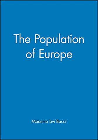 The Population of Europe (Making of Europe)