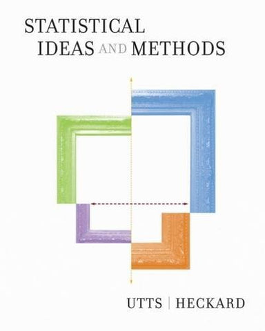 Statistical Ideas and Methods (with CD-ROM) (Available Titles CengageNOW)