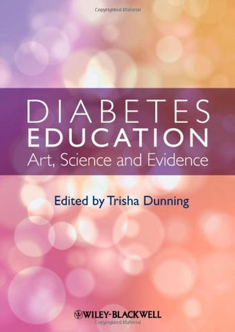Diabetes Education: Art, Science and Evidence