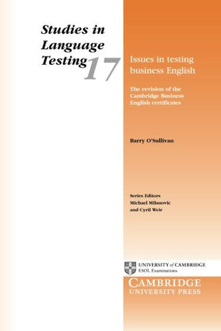 Issues in Testing Business English: The Revision of the Cambridge Business English Certificates (Studies in Language Testing)