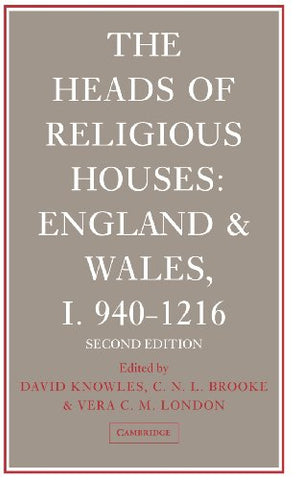 The Heads of Religious Houses: England and Wales, I 940-1216 (No. 1)