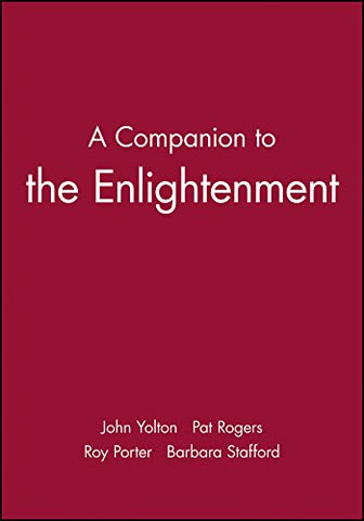 A Companion to the Enlightenment (Blackwell Companions to Literature and Culture)