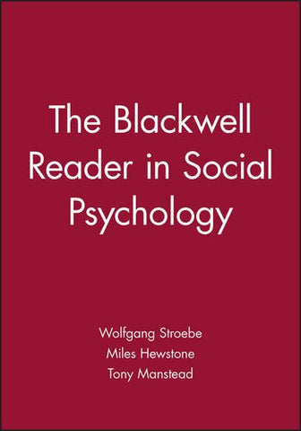 The Blackwell Reader in Social Psychology (Monograph)