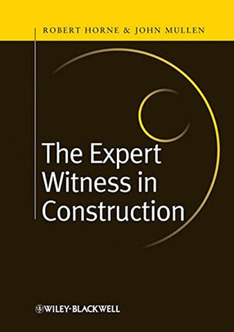 The Expert Witness in Construction