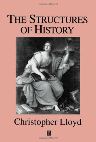 The Structures of History (Studies in Social Discontinuity)
