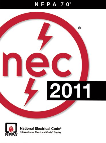 Nfpa 70: National Electrical Code (Nec), 2011 Edition