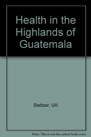 Health in the Guatemalan Highlands