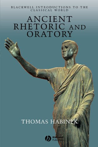 Ancient Rhetoric and Oratory