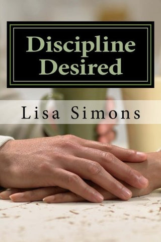 Discipline Desired