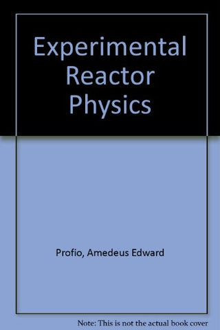 Experimental Reactor Physics