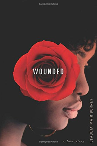Wounded: A Love Story