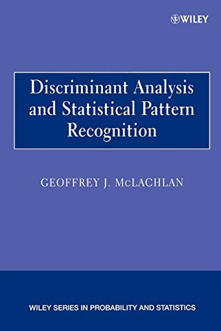 Discriminant Analysis and Statistical Pattern Recognition