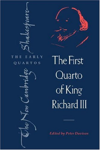 The First Quarto of King Richard III (The New Cambridge Shakespeare: The Early Quartos)