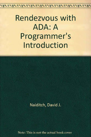 Rendezvous with ADA: Programmers Introduction