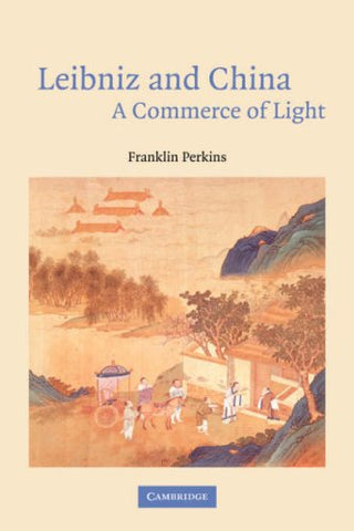 Leibniz and China: A Commerce of Light