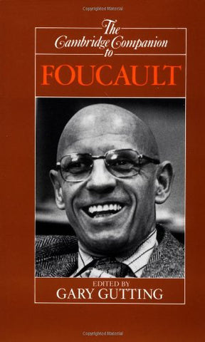 The Cambridge Companion to Foucault (Cambridge Companions to Philosophy)