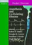 Anesthesia and Co-Existing Disease (Cambridge Pocket Clinicians)