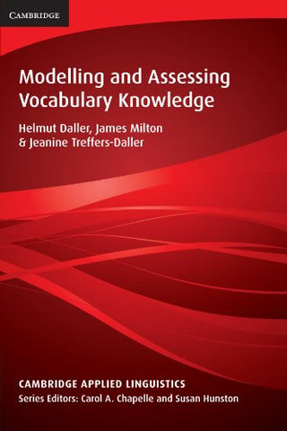Modelling and Assessing Vocabulary Knowledge (Cambridge Applied Linguistics)