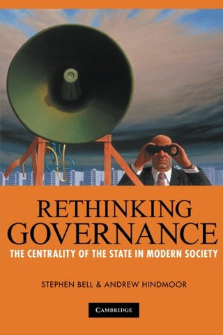 Rethinking Governance: The Centrality of the State in Modern Society