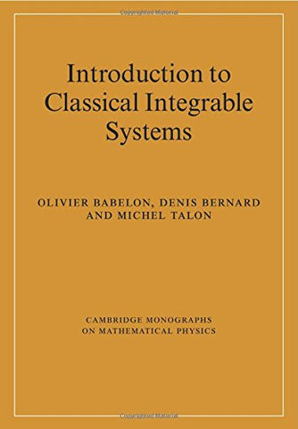 Introduction to Classical Integrable Systems (Cambridge Monographs on Mathematical Physics)