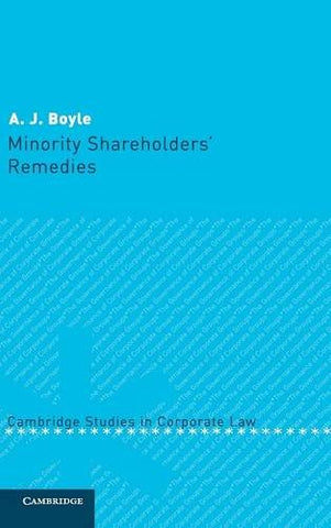Minority Shareholders' Remedies (Cambridge Studies in Corporate Law)