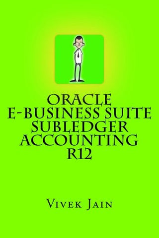 Oracle e-Business Suite Subledger Accounting R12