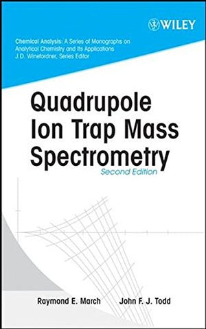 Quadrupole Ion Trap Mass Spectrometry , 2nd Edition