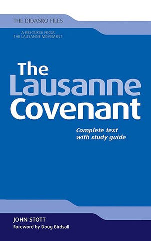 The Lausanne Covenant: Complete Text with Study Guide (Didasko Files)