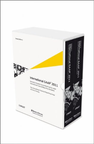 International GAAP 2011: Generally Accepted Accounting Practice Under International Financial Reporting Standards (IFRS)