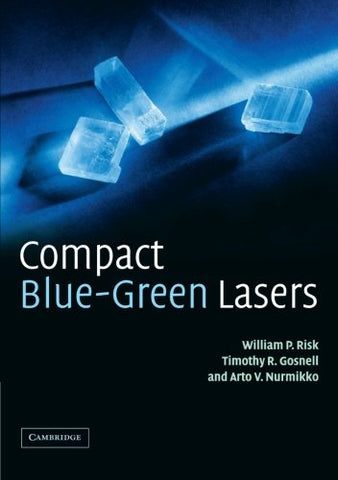 Compact Blue-Green Lasers (Cambridge Studies in Modern Optics)