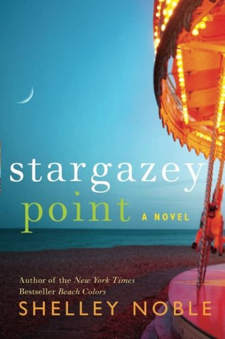 Stargazey Point: A Novel