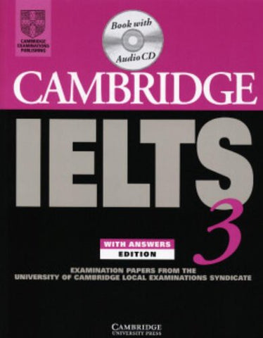 Cambridge IELTS 3 Self-study Pack: Examination Papers from the University of Cambridge Local Examinations Syndicate (IELTS Practice Tests)