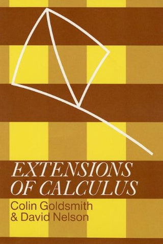 Extensions of Calculus (School Mathematics Project Further Mathematics)