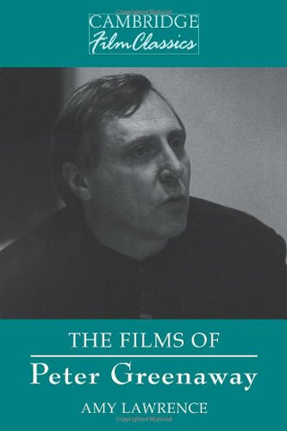 The Films of Peter Greenaway (Cambridge Film Classics)