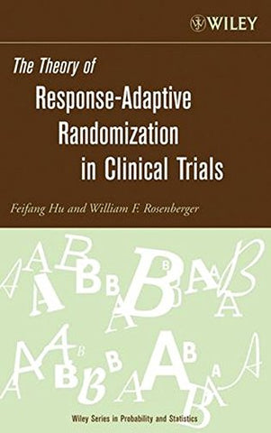 The Theory of Response-Adaptive Randomization in Clinical Trials