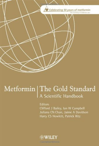 Metformin - The Gold Standard: A Scientific Handbook