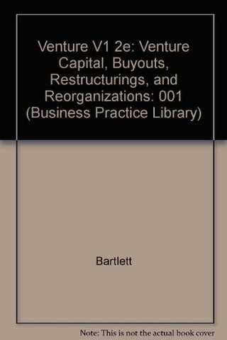 Equity Finance: Venture Capital, Buyouts, Restructure and Reorganizations, Vol. 1