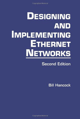 Designing and Implementing Ethernet Networks