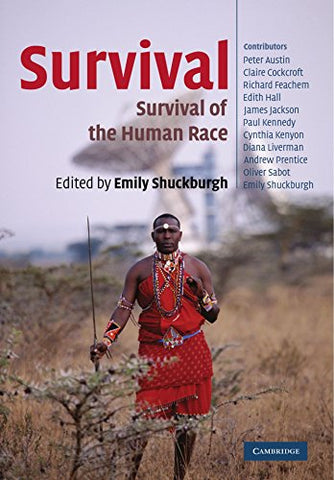 Survival: The Survival of the Human Race (Darwin College Lectures)