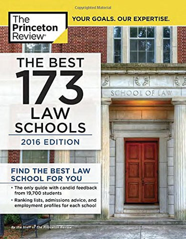 The Best 173 Law Schools, 2016 Edition