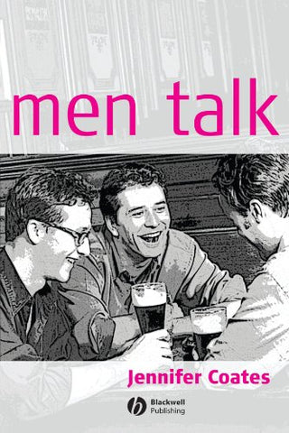Men Talk: Stories in the Making of Masculinities