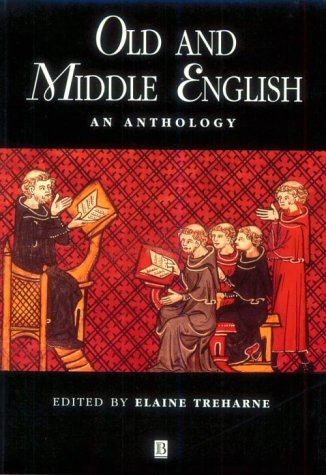 Old and Middle English: An Anthology (Blackwell Anthologies)