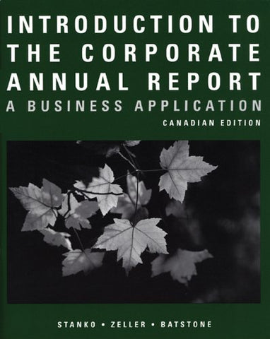 Introduction to the Corporate Annual Report: A Business Application