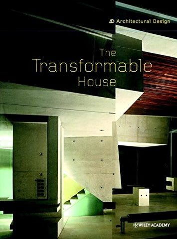 The Transformable House (Architectural Design)